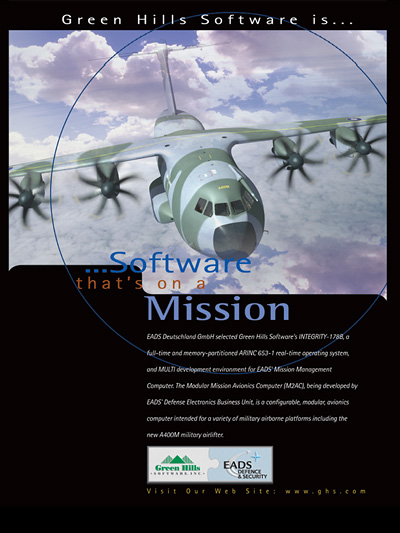 Airbus Military A400M, is using Green Hills Software's INTEGRITY RTOS, Secure Embedded RTOS, POSIX 1003.1 Conformant, MILS-Compliant